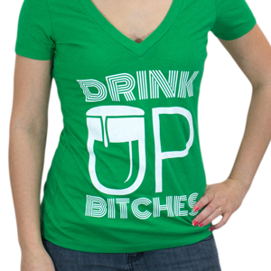 Drink Up, Bitches! V-neck