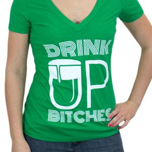Drink Up, Bitches! V-neck